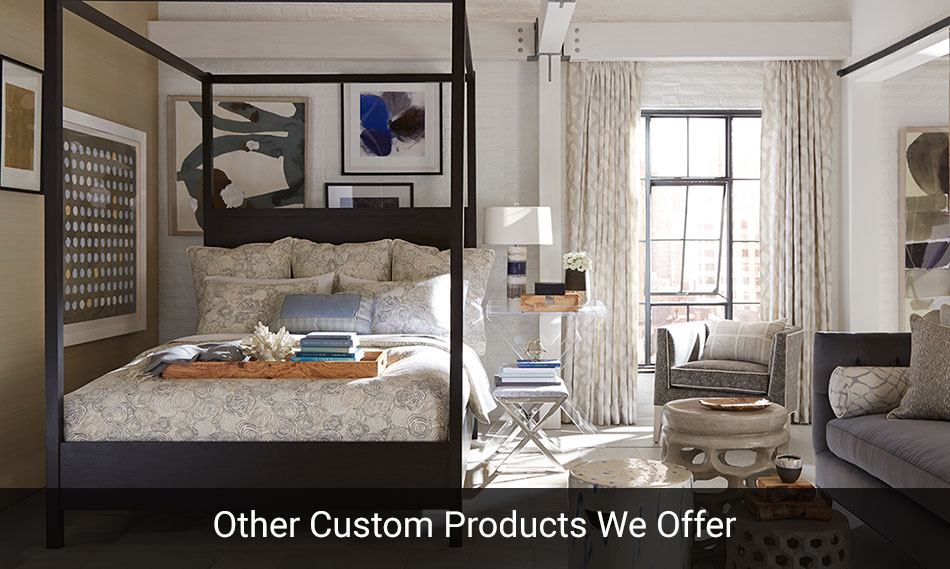 Window Treatments and Other Custom Products for your Home.